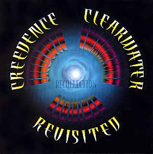 CREEDENCE CLEARWATER REVISITED / RECOLLECTION