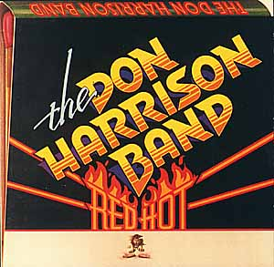 DON HARRISON BAND / RED HOT