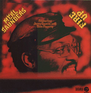 MERL SAUNDERS: FIRE UP